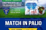 PREMIO FEDELTA': PARTITA U.S. LECCE VS MILAN